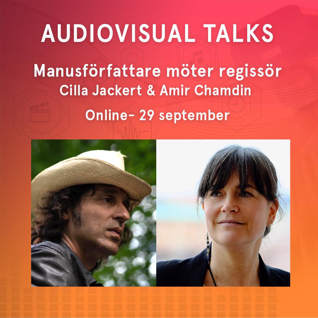 AUDIOVISUAL TALKS 29 SEPTEMBER – MANUSFÖRFATTARE MÖTER REGISSÖR